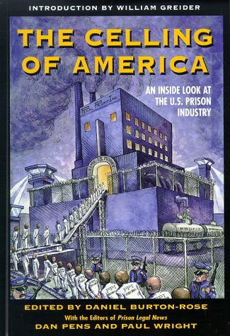 9781567511406: The Celling of America: An Inside Look at the US Prison Industry