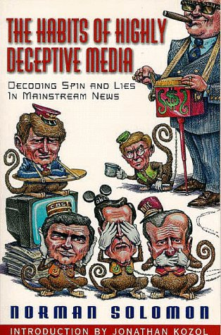 9781567511543: The Habits of Highly Deceptive Media: Decoding Spin and Lies in Mainstream News