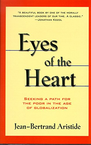 9781567511871: Eyes of the Heart: Seeking A Path For the Poor in the Age of Globalization