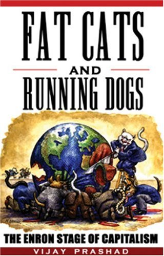 9781567512199: Fat Cats and Running Dogs: The Enron Stage of Capitalism