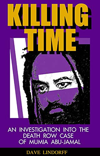 9781567512281: Killing Time: An Investigation into the Death Row Case of Mumia Abu-Jamal