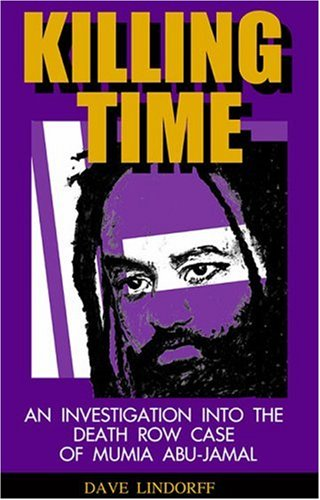 9781567512298: Killing Time: New Evidence that tips the scales in the case against MumiaAbu-Jamal