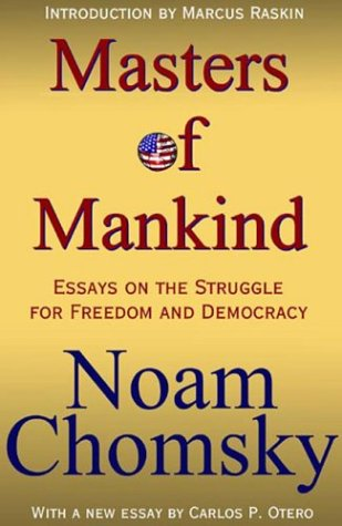 9781567512564: The Masters Of Mankind: Essays On The Struggle For Freedom And Democracy