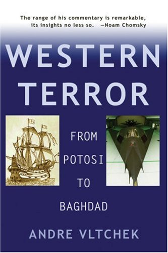 9781567513349: Western Terror: From Potosi to Baghdad