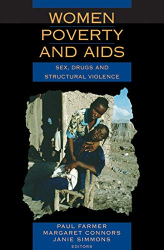 9781567513462: Women, Poverty and AIDS (2nd Edition): Sex, Drugs and Structural Violence (Series in Health and Social Justice)