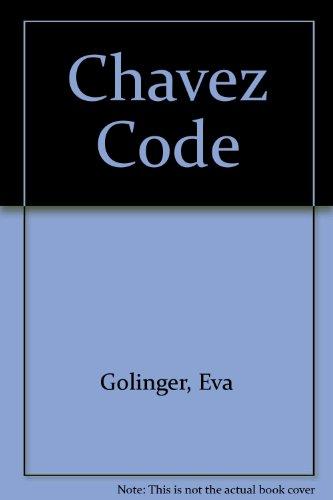 9781567513486: The Chavez Code: Cracking U.S. Intervention in Venezuela