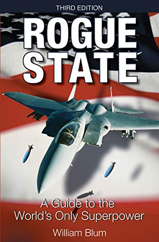 Stock image for Rogue State: A Guide to the World's Only Superpower for sale by HPB-Emerald