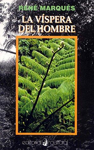 La Vispera Del Hombre: Rene Maques