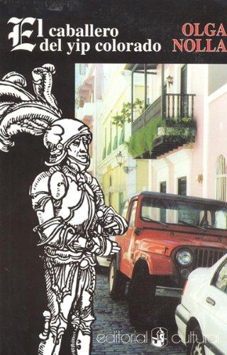 9781567589528: El caballero del yip colorado (Spanish Edition)