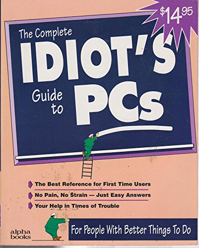 9781567611687: The Complete Idiot's Guide to PCs