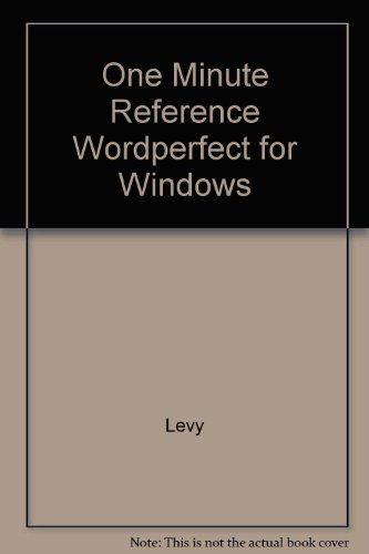 One Minute Reference: Wordperfect 6 for Windows (1567612830) by Joseph R. Levy; Jennifer Fulton
