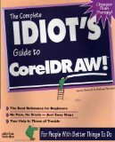 9781567614299: The Complete Idiot's Guide to Coreldraw!