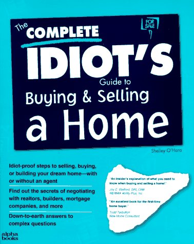 9781567615104: The Complete Idiot's Guide to Buying and Selling a Home (Serial)