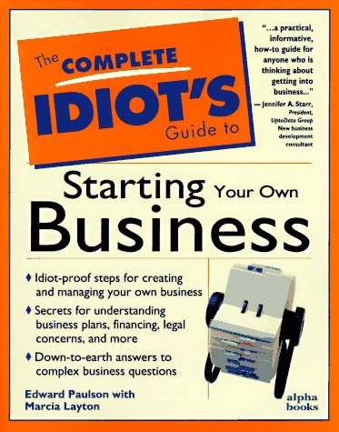9781567615296: The Complete Idiot's Guide to Starting Your Own Business Now