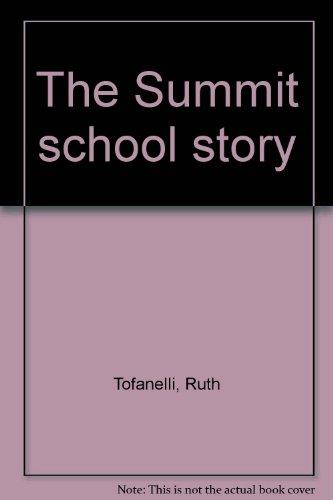 9781567620818: The Summit school story