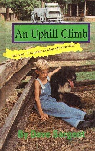 9781567630008: An Uphill Climb