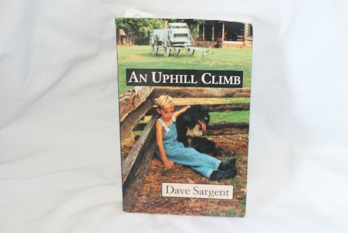 An Uphill Climb: Sargent, Dave