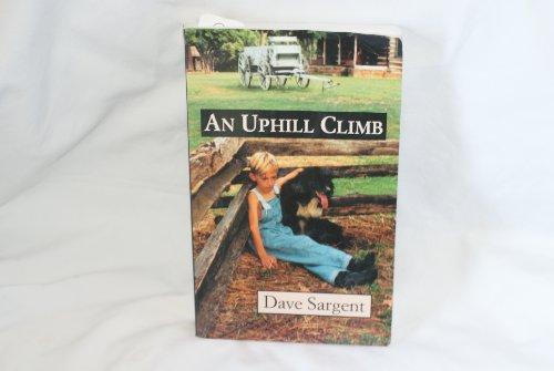 9781567630015: An Uphill Climb