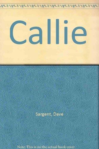 9781567630022: Callie