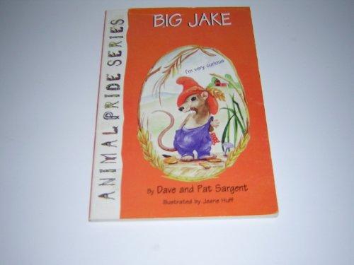 9781567630312: Big Jake (Animal Pride Series)