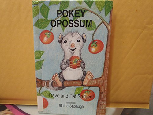 9781567630428: Pokey Opossum (Animal Pride Series)