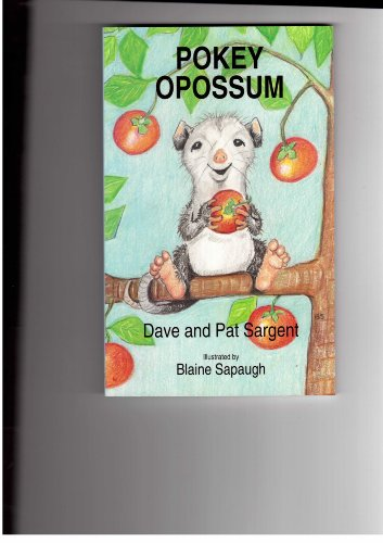 9781567630435: Pokey Opossum (Animal Pride Series)