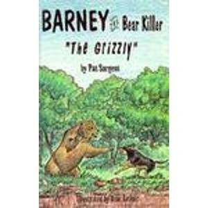 9781567630541: Grizzly (Barney the bear killer)