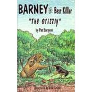 9781567630541: Grizzly (Barney the bear killer)