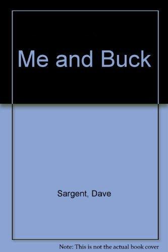 9781567630695: Me and Buck