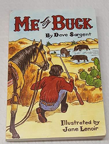 9781567630701: Me and Buck