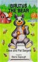 Brutus the Bear (Animal Pride Series): Sargent, Dave, Sargent,
