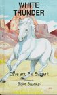 White Thunder (Animal Pride Series) (1567630871) by Dave Sargent; Pat Sargent
