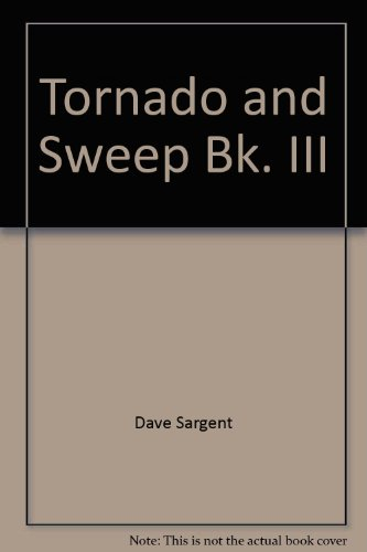 Tornado and Sweep Bk. III (Tornado &: Dave Sargent