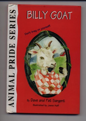 Billy Goat (Animal Pride Series): Sargent, Dave, Sargent,