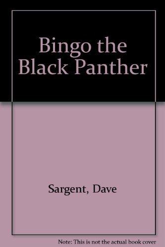 Bingo the Black Panther (Animal pride series): Sargent, Dave, Sargent,