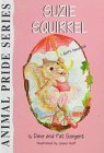 9781567633948: Suzie Squirrel: I Don't Have to (Sargent, Dave, Animal Pride Series, 39.)
