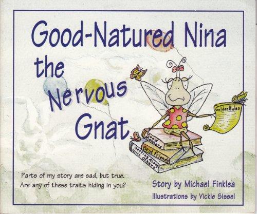 9781567634426: Good-natured Nina the Nervous Gnat