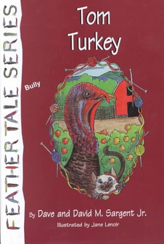 Tom Turkey: Sargent, Dave