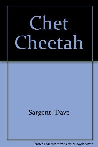 Chet Cheetah: Dave Sargent, Pat