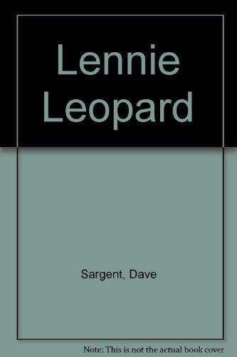 Lennie Leopard: Sargent, Dave, Sargent,