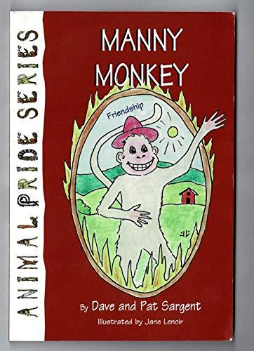 Manny Monkey: Sargent, Dave, Sargent, Pat
