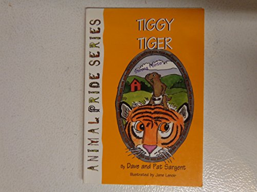 Tiggy Tiger: Sargent, Dave, Sargent,