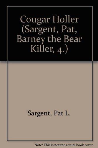 Cougar Holler: Sargent, Pat L.