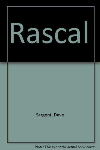 Rascal (1567637116) by Dave Sargent; Pat Sargent
