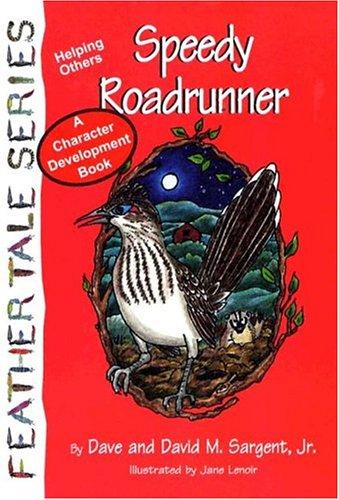 9781567637519: Speedy Roadrunner (Feather Tale Series)