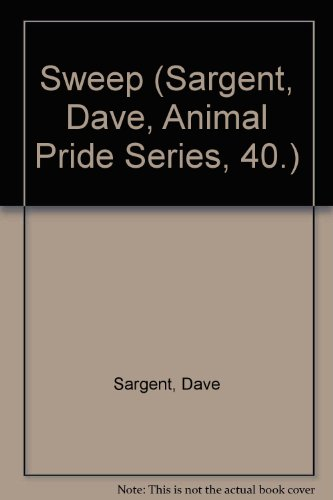 9781567638417: Sweep (Sargent, Dave, Animal Pride Series, 40.)
