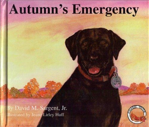 Autumn's Emergency (Doggie Tails): David M. Sargent