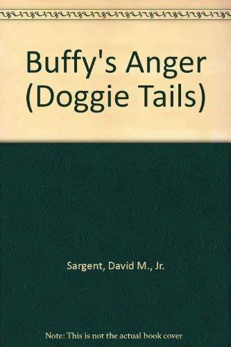 Buffy's Anger (Doggie Tails): David M., Jr.