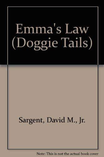 Emma's Law (Doggie Tails): David M., Jr.