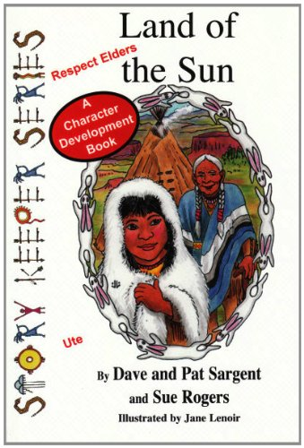 Land of the Sun (Story Keeper Series): Dave Sargent, Pat